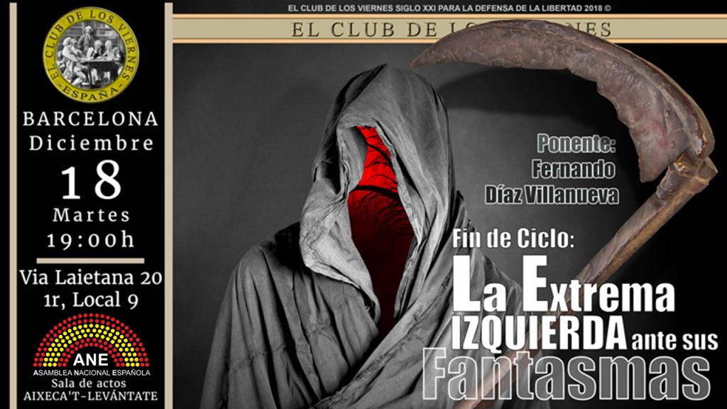 18 de Diciembre: Fin de Ciclo: La Extrema Izquierda ante sus fantasmas,